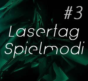 Lasertag Spielmodi - Kreative Spielmodi im Überblick