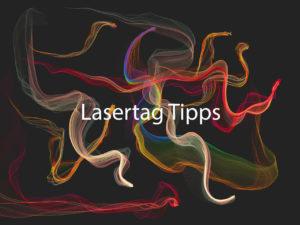 Die besten Lasertag Tipps
